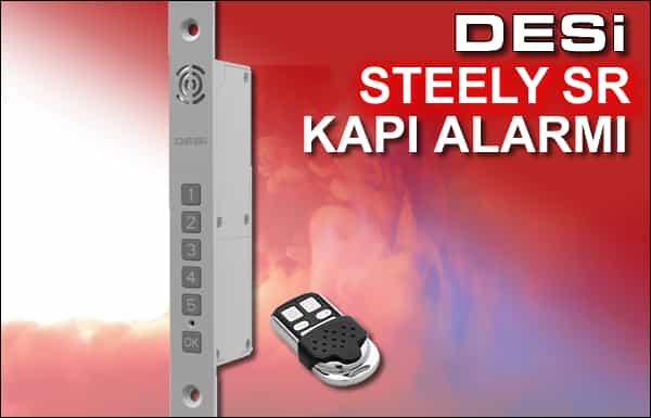 Desi Steely SR Kapı Alarmı